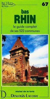 Bas-Rhin : histoire, géographie, nature, arts