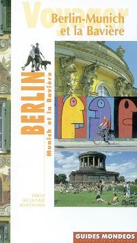 Berlin, Munich et la Bavière