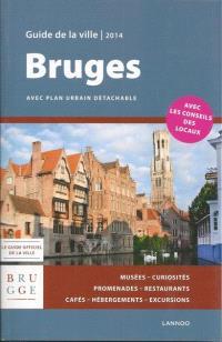 Bruges : guide de la ville