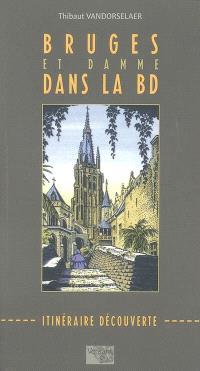 Bruges et Damme dans la BD : itinéraire découverte