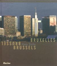 Bruxelles = Brussel = Brussels