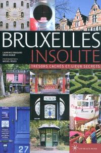 Bruxelles insolite : trésors cachés et lieux secrets