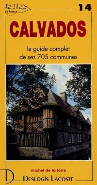 Calvados : histoire, géographie, nature, arts
