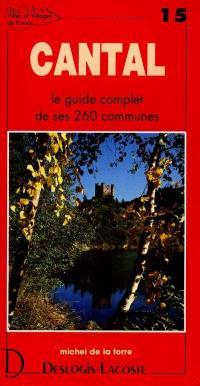 Cantal : histoire, géographie, nature, arts