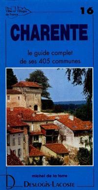 Charente : histoire, géographie, nature, arts