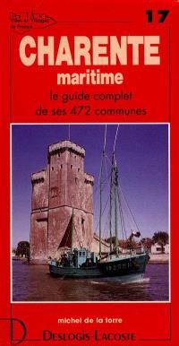 Charente-Maritime : histoire, géographie, nature, arts
