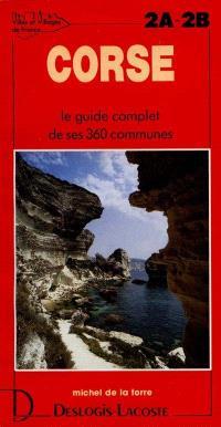 Corse : histoire, géographie, nature, arts
