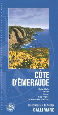 Côte d'Emeraude : Saint-Malo, Dinan, Dinard, cap Fréhel, le Mont-Saint-Michel