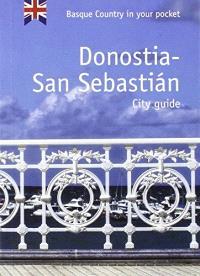 Donostia-San Sebastian : city guide : Basque country in your pocket