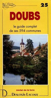 Doubs : histoire, géographie, nature, arts