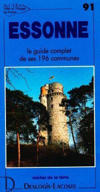 Essonne : histoire, géographie, nature, arts