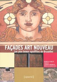 Façades art nouveau : les plus beaux sgraffites de Bruxelles