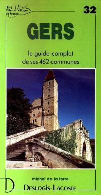 Gers : histoire, géographie, nature, arts