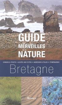 Guide des merveilles de la nature, Bretagne