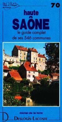 Haute-Saône : histoire, géographie, nature, arts