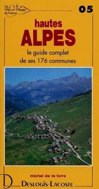 Hautes-Alpes : histoire, géographie, nature, arts