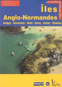 Iles Anglo-Normandes : Aurigny, Guernesey, Herm, Sercq, Jersey, Chausey