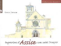 Impressions d'Assise avec saint François = Impressioni da Assisi con san Francesco