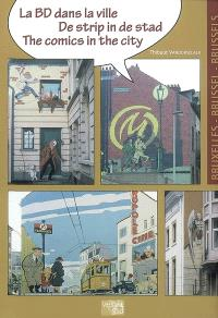 La BD dans la ville = De strip in de stad = The comics in the city