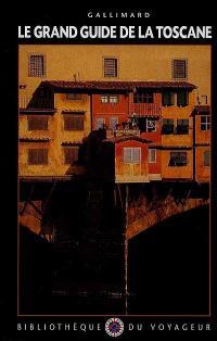 Le Grand guide de la Toscane