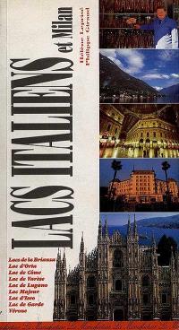 Le guide des grands lacs et de Milan
