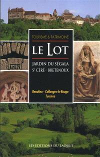 Le Lot : jardin du Ségala, St Céré, Bretenoux : Beaulieu, Collonges-la-Rouge, Turenne