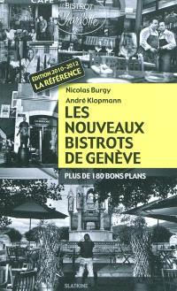 Les nouveaux bistrots de Genève : plus de 180 bons plans
