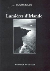 Lumières d'Irlande : invitation au voyage