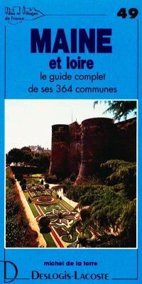 Maine-et-Loire : histoire, géographie, nature, arts