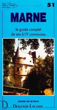 Marne : histoire, géographie, nature, arts