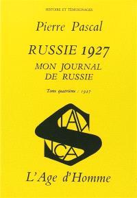 Mon journal de Russie : 04 : Russie 1927