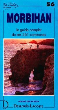 Morbihan : histoire, géographie, nature, arts