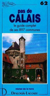 Pas-de-Calais : histoire, géographie, nature, arts