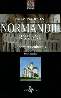 Promenades en Normandie romane : itinéraires culturels