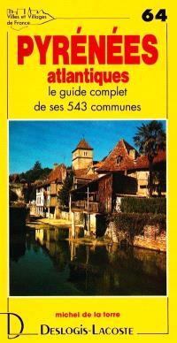 Pyrénées-Atlantiques : histoire, géographie, nature, arts