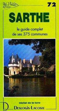Sarthe : histoire, géographie, nature, arts