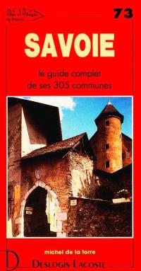Savoie : histoire, géographie, nature, arts