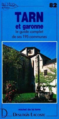 Tarn-et-Garonne : histoire, géographie, nature, arts