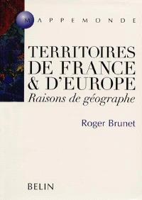 Territoires de France et d'Europe : raisons de géographe