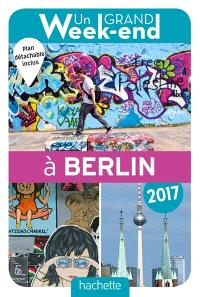 Un grand week-end à Berlin : 2017