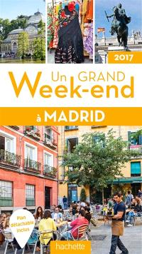 Un grand week-end à Madrid : 2017
