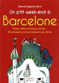 Un p'tit week-end à Barcelone : visites, restos, shopping, sorties...