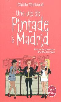 Une vie de pintade à Madrid : portraits piquants des Madrilènes