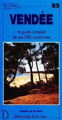 Vendée : histoire, géographie, nature, arts