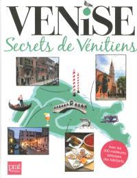 Venise : secrets de Vénitiens