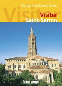 Visiter Saint-Sernin