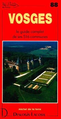 Vosges : histoire, géographie, nature, arts