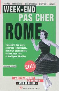 Week-end pas cher Rome 2011 : l'art et la manière de voyager sans se ruiner
