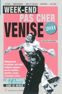 Week-end pas cher Venise 2011 : l'art et la manière de voyager sans se ruiner