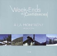 Week-ends et condidences à la montagne en Europe
